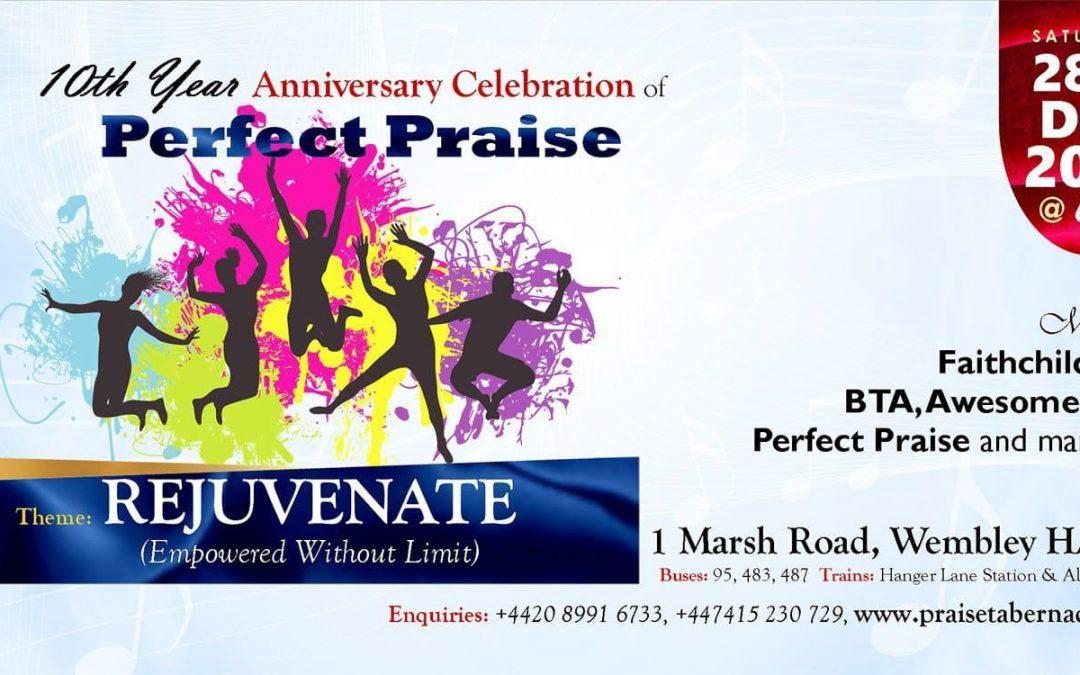 Rejuventate:  Perfect Praise 10th Year Anniversary